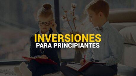 INVERSIONES PARA PRINCIPIANTES