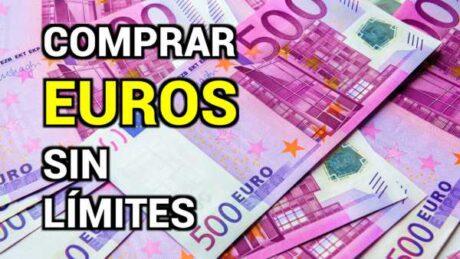 COMPRAR EUROS SIN LÍMITES