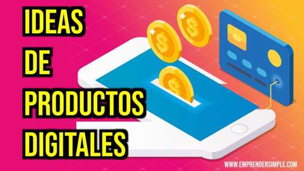 IDEAS DE PRODUCTOS DIGITALES