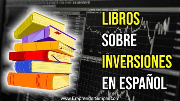 LIBROS SOBRE INVERSIONES EN ESPAÑOL