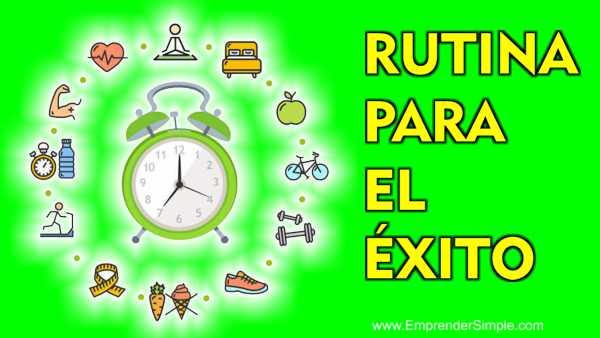 RUTINA PARA EL ÉXITO