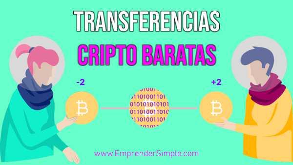 TRANSFERENCIAS CRIPTOMONEDAS BARATAS